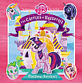 My Little Pony The Castles of Equestria An Enchanted My Little Pony Pop Up Book