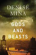 Gods & Beasts A Novel