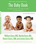 Baby Book Revised Edition Everything You Need to Know About Your Baby from Birth to Age Two