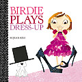 Birdie Plays Dress Up