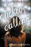 The Cuckoo's Calling: Cormoran Strike 1