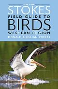 New Stokes Field Guide to Birds Western Region