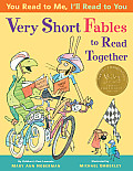 You Read to Me Ill Read to You Very Short Fables to Read Together