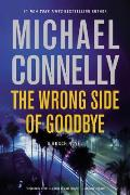 The Wrong Side of Goodbye: Harry Bosch 19