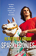 Beautifully Unique Sparkleponies On Myths Morons Free Speech Football & Assorted Absurdities