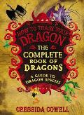 Complete Book of Dragons A Guide to Dragon Species