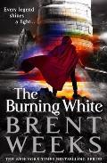 Burning White Lightbringer Book 05
