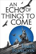 Echo of Things to Come Licanius Trilogy Book 2