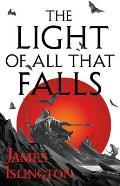 Light of All That Falls Licanius Trilogy 03