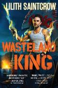 Wasteland King Gallow & Ragged Book 3