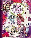 Ever After High Sleepover Spellebration Party Planner