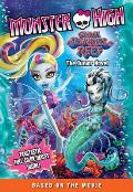 Monster High Great Scarrier Reef The Junior Novel