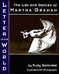 Letter To The World Martha Graham