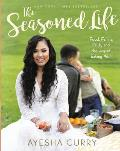 Seasoned Life: Food, Family, Faith, and the Joy of Eating Well