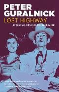 Lost Highway Journeys & Arrivals of American Musicians