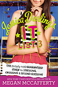 Jessica Darlings It List 3 The Totally Not Guaranteed Guide to Stressing Obsessing & Second Guessing
