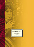 Nick Drake Remembered for a While The Authorized Companion to the Music of Nick Drake