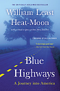 Blue Highways A Journey Into America