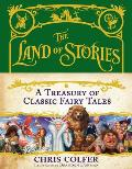 Land of Stories A Treasury of Classic Fairy Tales