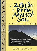 Guide For The Advanced Soul