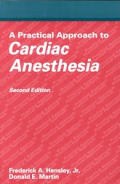 Practical Approach to Cardiac Anesthesia