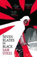 Seven Blades in Black Grave of Empires Book 1
