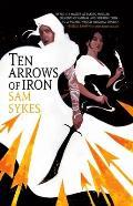 Ten Arrows of Iron Grave of Empires Book 2
