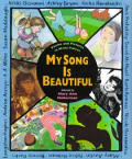My Song Is Beautiful Poems & Pictures in Many Voices