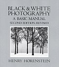 Black & White Photography A Basic Manual 2nd Edition Revised
