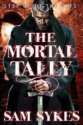 Mortal Tally Bring Down Heaven Book 2
