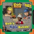 Bob the Builder Bobs Big Builds
