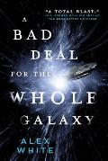 Bad Deal for the Whole Galaxy Salvagers Book 2