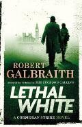 Lethal White: Cormoran Strike 4