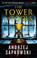 Tower of Fools Hussite Trilogy Book 1