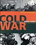 Cold War Illustrated History 1945 1991
