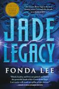 Jade Legacy (Green Bone Saga #3)
