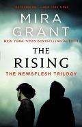 Rising The Newsflesh Trilogy