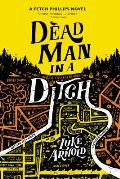 Dead Man in a Ditch Fetch Phillips Book 2