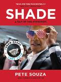 Shade A Tale of Two Presidents