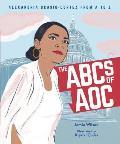 ABCs of AOC Alexandria Ocasio Cortez from A to Z