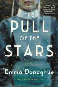 Pull of the Stars: A Novel