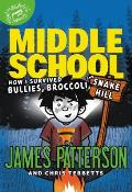Middle School 04 How I Survived Bullies Broccoli & Snake Hill