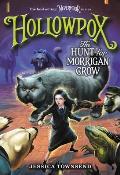 Nevermoor 03 Hollowpox The Hunt for Morrigan Crow
