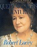 Queen Mothers Century