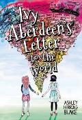 Ivy Aberdeens Letter to the World