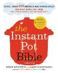 Instant Pot Bible More than 350 Recipes & Strategies The Only Book You Need