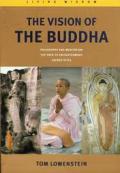 Vision Of The Buddha Philosophy & Medita