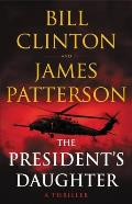 Presidents Daughter A Thriller