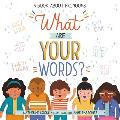 What Are Your Words A Book About Pronouns