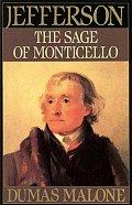 Jefferson & His Time Volume 6 Sage Of Monticello